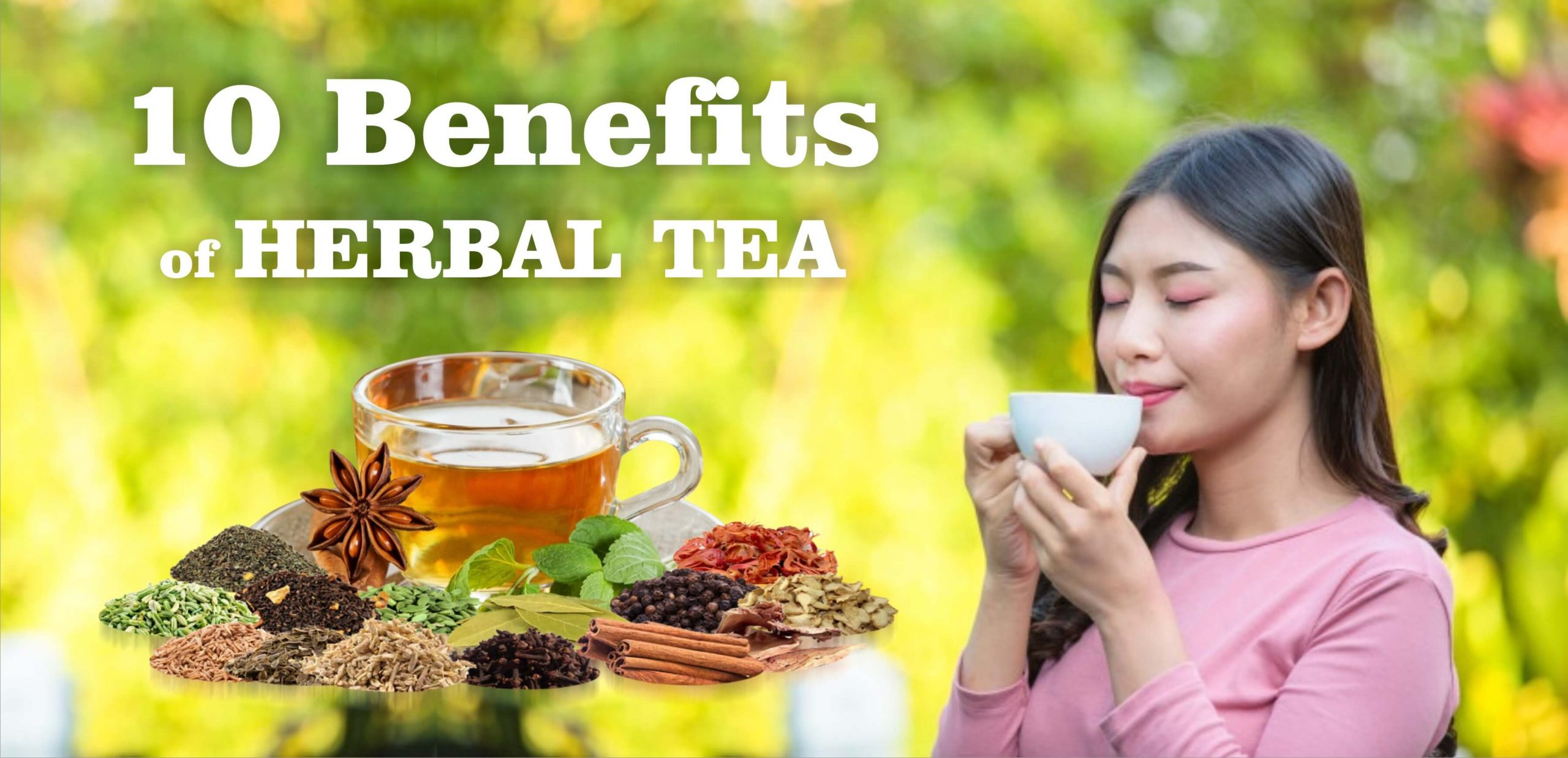 हर्बल चाय के 10 फायदे हैं  10 Benefits of herbal tea