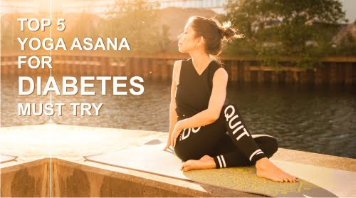 Top 5 Yoga Asana For Diabetes  Must Try